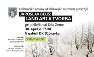 Jaroslav Beliš: Land Art